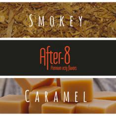 After-8 Flavor - Smokey Caramel