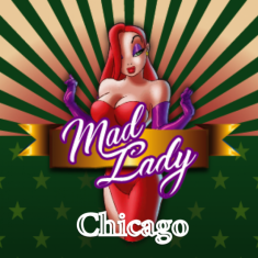 Mad Lady Chicago