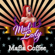 Mad Lady Mafia Coffee