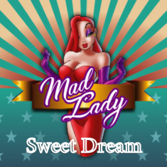 Mad Lady Sweet Dream